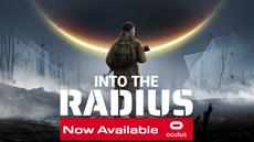 'Into the Radius,' the Dystopian VR Horror Experience, is Set to Launch on Oculus Early Access February 13th