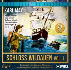 CD-VÖ | Karl May: Schloss Wildauen, Vol. 1