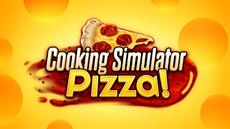 Cooking Simulator is ready to serve freshly baked, savory pizza on your PC