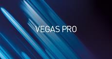 Das neue VEGAS Pro definiert Effizienz in der kreativen Videoproduktion neu