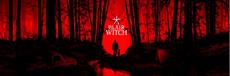 Experience Evil Anywhere You Go with Blair Witch on Nintendo Switch-Available Now!