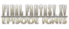 Final Fantasy XV EPISODE IGNIS - ab sofort erhältlich