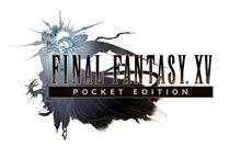 Final Fantasy XV POCKET EDITION - Episches Konsolenabenteuer ab sofort für Mobilgeräte erhältlich