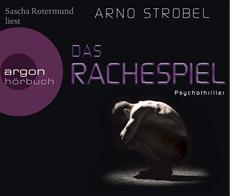 HSP-VÖ | Arno Strobel: Das Rachespiel (gelesen von Sascha Rotermund)
