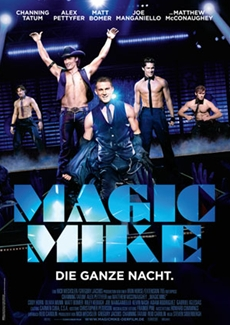 Soderberghs MAGIC MIKE auf Siegeszug in Europa