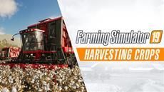 Landwirtschafts-Simulator 19: Gameplay-Trailer gibt interessante Einblicke in die Feldarbeit