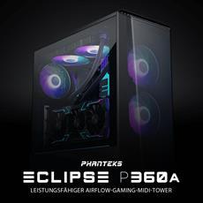 PHANTEKS Eclipse P360A Midi-Tower mit Temperglas-Fenster und leistungsfähigem Airflow!