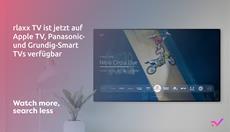 rlaxx TV ab sofort auf Apple TV und Smart TVs von Panasonic und Grundig