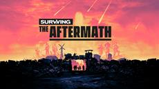 Surviving the Aftermath | Entwicklerbrief mit Infos zu Launch und Steam-Early-Access