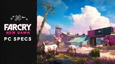 Ubisoft kündigt die Systemvoraussetzungen für die PC-Version von Far Cry<sup>®</sup> New Dawn an.