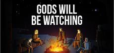 """""""Gods will be watching"""" - jetzt erhältlich - Dieses Spiel beurteilt Dich als Mensch"""
