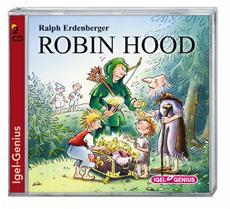 """Robin Hood"" - Ein Hörbuch gegen Kinderarmut bei IGEL-GENIUS"
