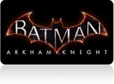 Batman: Arkham Knight - neuer Trailer und Screenshots verfügbar