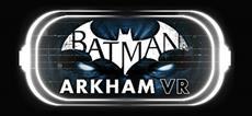 Batman: Arkham VR ab sofort für HTC VIVE und OCULUS RIFT erhältlich