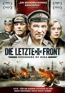 BD/DVD-VÖ | DIE LETZTE FRONT - Defenders of Riga - ab 25.03.14 - Kriegs-/Historienfilm