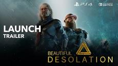 BEAUTIFUL DESOLATION Warps onto PS4 and Nintendo Switch Tomorrow
