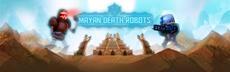 Das Ende der Welt? Die Mayan Death Robots (PC) sind heute gelandet - Konsolen-Fassungen folgen