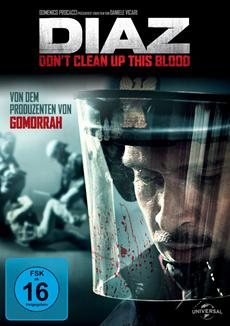 BD/DVD-VÖ | DIAZ - Don 't clean up this blood - exklusive Kino-Previews in 4 Städten!
