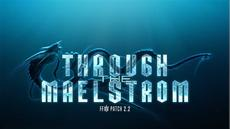 "FINAL FANTASY XIV: A Realm Reborn - Patch 2.2 ""Through the Maelstrom"" ab heute online"