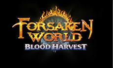 Forsaken World: Blood Harvest erscheint demnächst