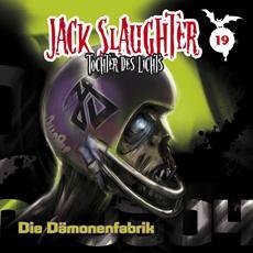 Gewinnspiel: Jack Slaughter - Die Dämonenfabrik, Folge Nr. 19
