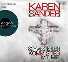 HSP-VÖ | Karen Sander: Schwesterlein, komm stirb mit mir