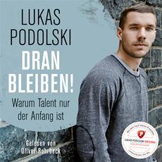 HSP-VÖ | Lukas Podolski: Dranbleiben!