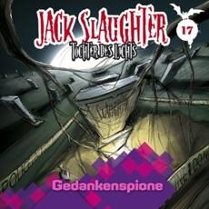 Review (HSP): Jack Slaughter - Tochter des Lichts, Folge 17 : Gedankenspione