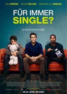 """Der deutsche Trailer zu """"Für immer Single?"""" ist ab sofort online verfügbar!"""