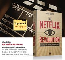 Neuerscheinung September: »Die Netflix-Revolution« - Wie Streaming unser Leben verändert