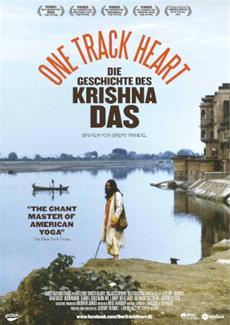 "ONE TRACK HEART - Die Geschichte des Krishna Das - ""THE CHANT MASTER OF AMERICAN YOGA"" The New York Times"