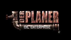 Der Planer: Oil Enterprise - der Bohrmeißel wird angesetzt!