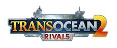 "TransOcean 2: Rivals - Erstes Update mit ""Pause""-Funktion"