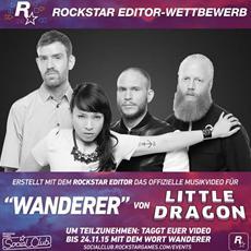 "Rockstar Editor-Wettbewerb - Erstellt das offizielle Musikvideo zu Little Dragons ""Wanderer"""