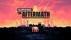 Surviving the Aftermath | Entwicklerbrief mit Infos zu Launch und Steam-Early-Access