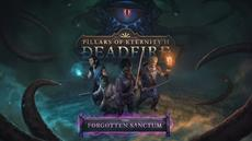 The Forgotten Sanctum DLC for Pillars of Erernity II: Deadfire arrives on 13.12.2018