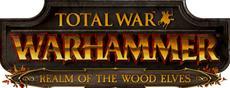 """Total War: WARHAMMER - Erweiterung """"Das Reich der Waldelfen"""" ab sofort verfügbar"""