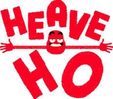 Zusammen mit Freunden anhängen - Im neuen 'Heave Ho' sogar im wahrsten Sinn des Wortes